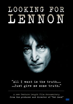 Looking for Lennon, documentary feature film for which David Bedford was Associate Producer and Beatles historian