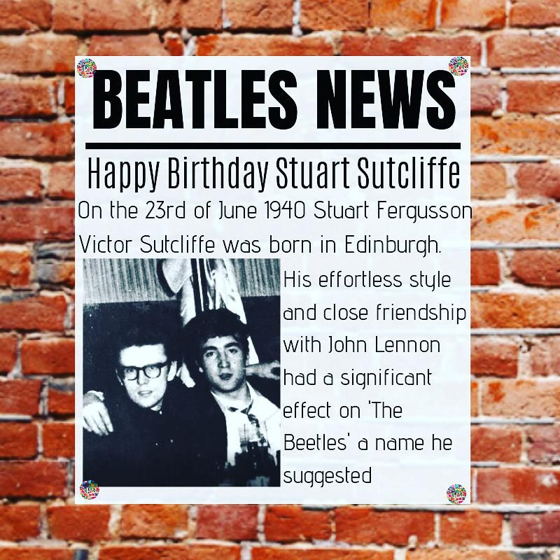 Happy birthday Stuart Sutcliffe