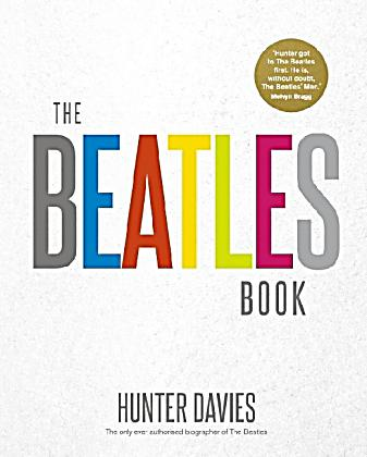 The Beatles Book by Hunter Davies, David Bedford, Spencer Leigh and Keith Badman