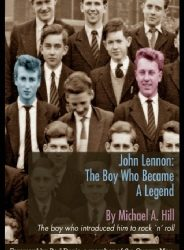 Mchael Hill - John Lennon: The Boy Who Became A Legend